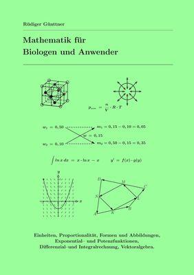 Mathematik für Biologen und Anwender