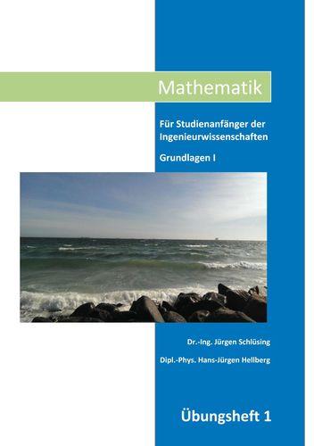 Mathematik Übungsheft I