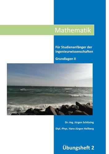 Mathematik Übungsheft II