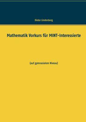 Mathematik Vorkurs für MINT-Interessierte