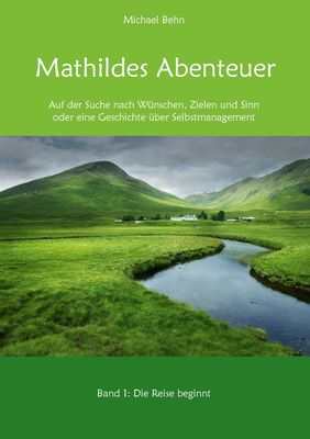 Mathildes Abenteuer Band 1