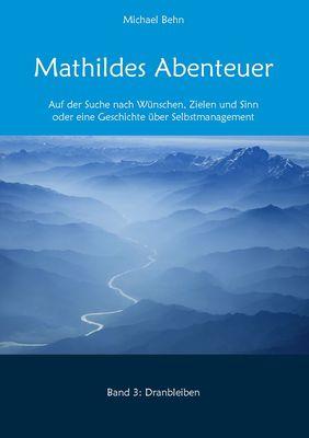 Mathildes Abenteuer Band 3