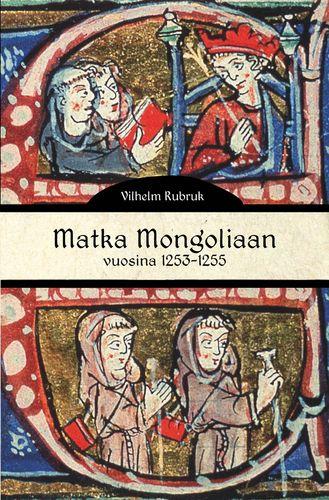 Matka Mongoliaan vuosina 1253-1255