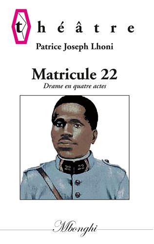 Matricule 22