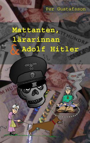 Mattanten, lärarinnan och Adolf Hitler