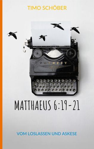 Matthaeus 6:19-21