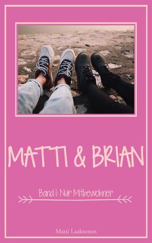Matti & Brian