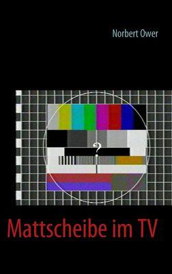 Mattscheibe im TV