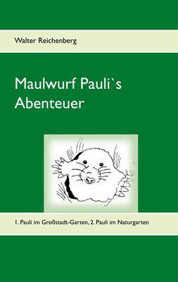 Maulwurf Pauli's Abenteuer