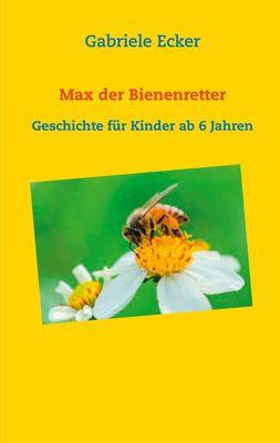 Max der Bienenretter