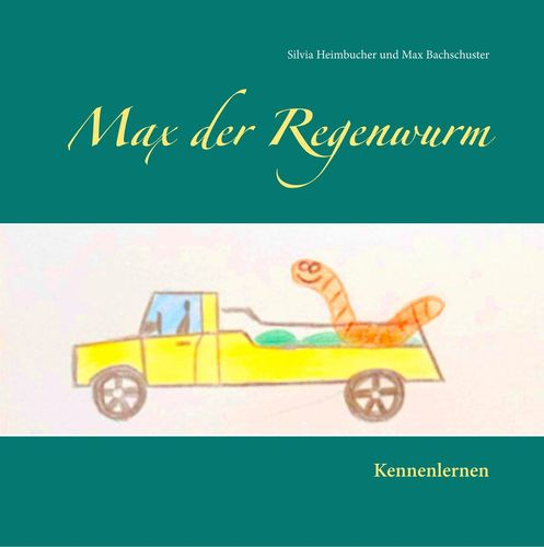 Max der Regenwurm