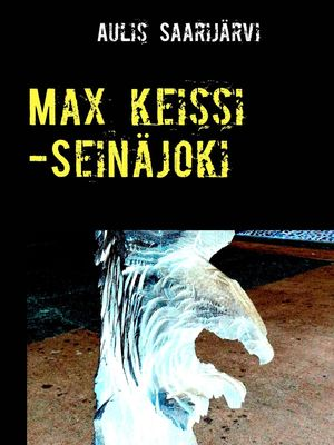 Max keissi -Seinäjoki