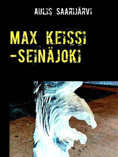 Max keissi -Seinäjoki