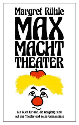 Max macht Theater