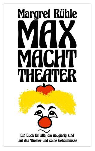 Max macht Theater