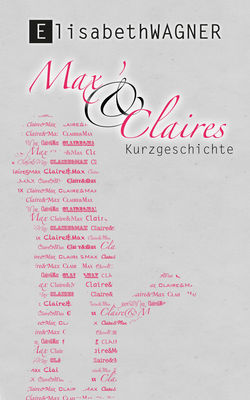 Max & Claires Kurzgeschichte