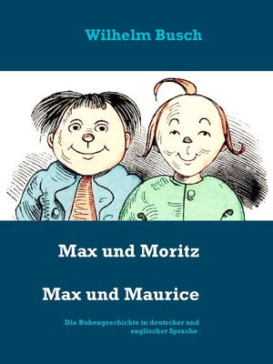 Max und Moritz   Max and Maurice