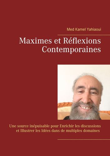 MAXIMES et REFLEXIONS contemporaines