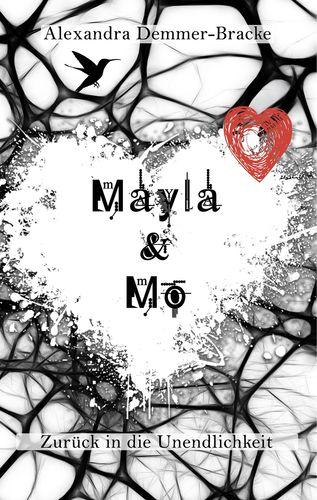 Mayla & Mo - Zurück in die Unendlichkeit