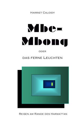 Mbe-Mbong oder das ferne Leuchten