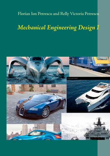 Mechanical Engineering Design I