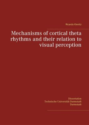Mechanisms of cortical theta rhythms and their relation to visual perception