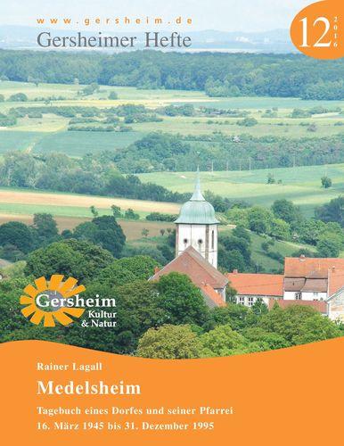 Medelsheim - Tagebuch eines Dorfes und seiner Pfarrei