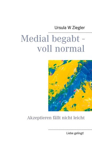 Medial begabt - voll normal