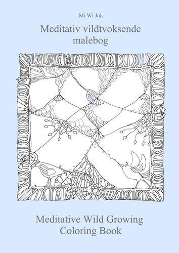 Meditativ vildtvoksende malebog