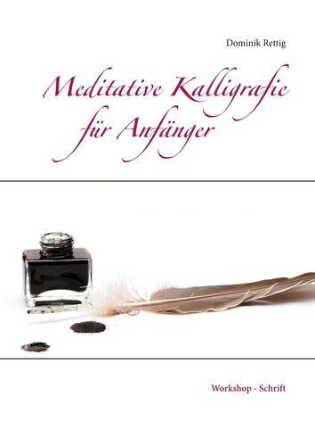 Meditative Kalligrafie
