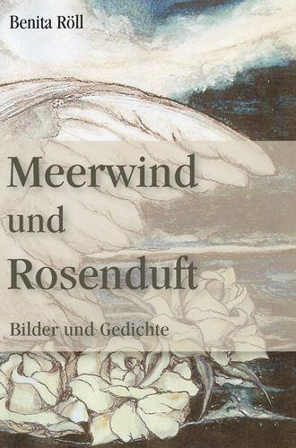 Meerwind und Rosenduft