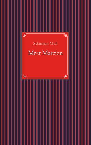 Meet Marcion