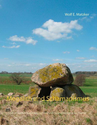 Megalith und Schamanismus