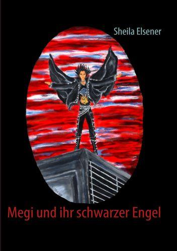 Megi und ihr schwarzer Engel
