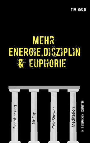 Mehr Energie, Disziplin & Euphorie