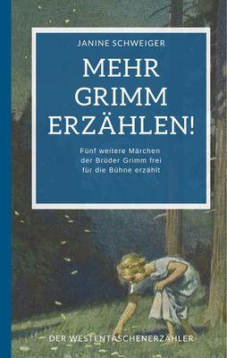 Mehr Grimm erzählen!