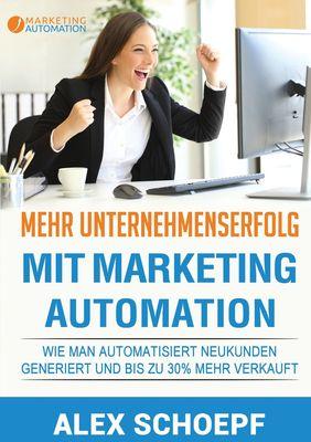 Mehr Unternehmenserfolg mit Marketing Automation