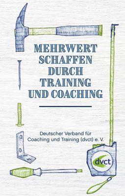 Mehrwert schaffen durch Training und Coaching