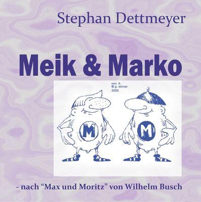 Meik & Marko
