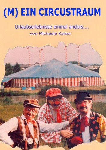 (M)ein Circustraum