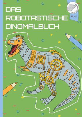 Mein dinotastisches Dinomalbuch