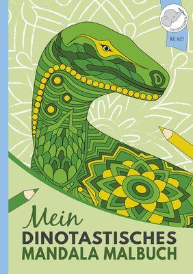 Mein dinotastisches Mandala Malbuch