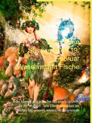 Mein Elfen Sternzeichen 19. Februar Wassermann Fische