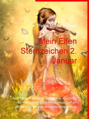 Mein Elfen Sternzeichen 2. Januar