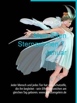 Mein Elfen Sternzeichen 7. Januar