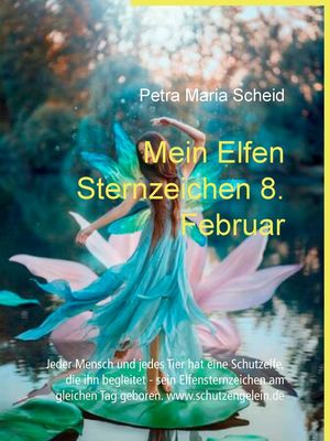 Mein Elfen Sternzeichen 8. Februar