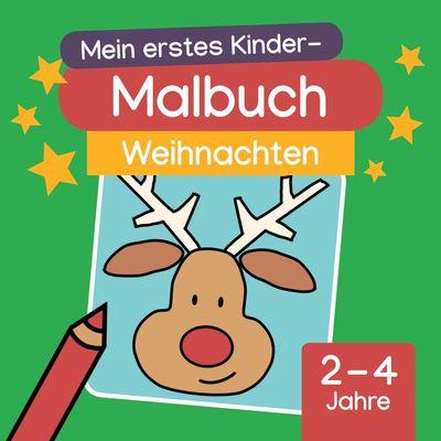 Mein erstes Kinder-Malbuch: Weihnachten