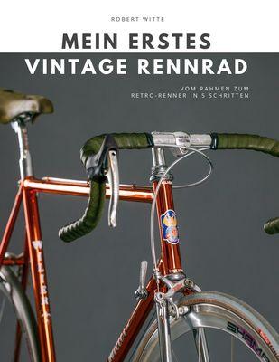 Mein erstes Vintage Rennrad