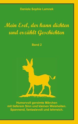 Mein Esel, der kann dichten und erzählt Geschichten - Band 2