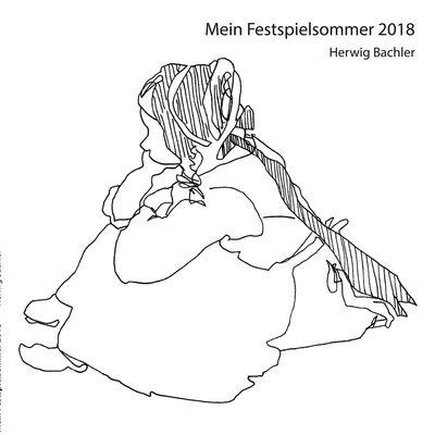 Mein Festspielsommer 2018